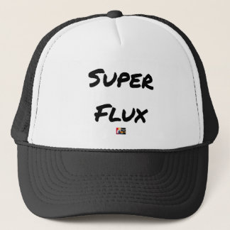 Casquette SUPER FLUX - Jeux de mots - Francois Ville