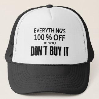 Casquette Tout est éteint 100% si vous ne l'achetez pas