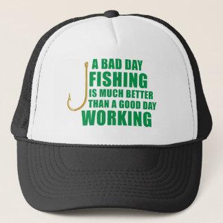 Casquette Une mauvaise pêche de jour est bien mieux
