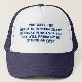 Casquette Vous faites demeurer le droit à drôle silencieux