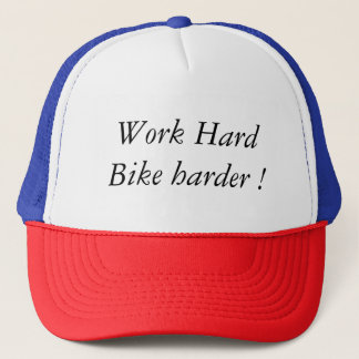 Casquette Work Hard Bike Harder !