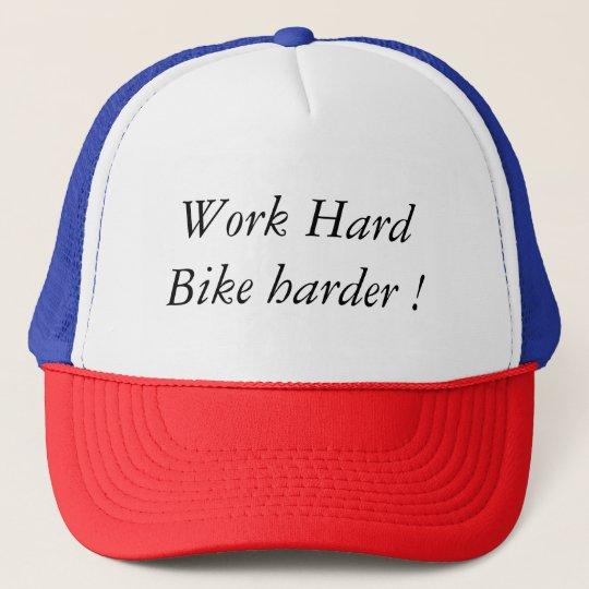 Casquette Work Hard Bike Harder !