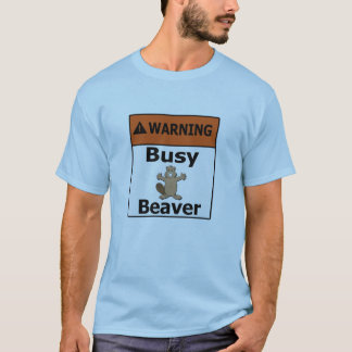 Castor occupé d'avertissement t-shirt