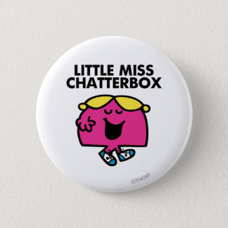 Causerie avec petite Mlle Chatterbox Badge