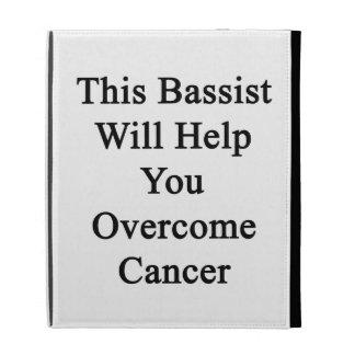 Ce bassiste vous aidera à surmonter le Cancer Étuis iPad Folio