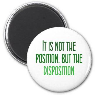 Ce n'est pas la la position, mais la disposition magnet rond 8 cm