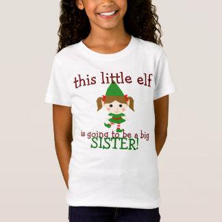 ce petit elfe va être une grande soeur T-Shirt