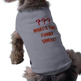 Ce qui est cette odeur drôle vêtements pour chien