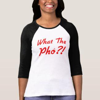 Ce qui le Pho pour des femmes T-shirt