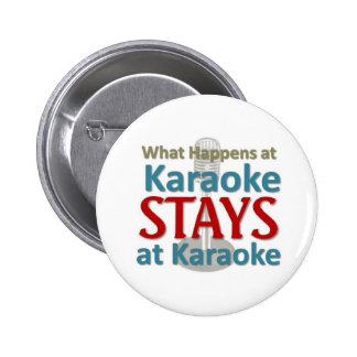 Ce qui se produit au karaoke badges