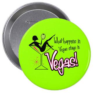 Ce qui se produit dans des séjours de Vegas à Vega Badge