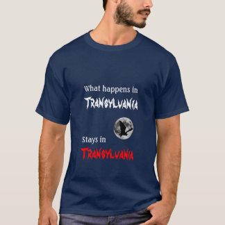 Ce qui se produit en Transylvanie T-shirt