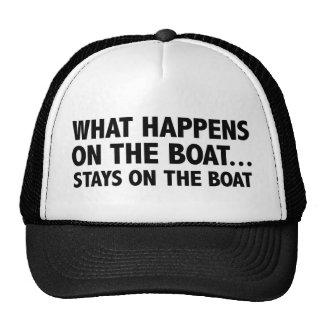 Ce qui se produit sur les séjours de bateau… sur l casquette