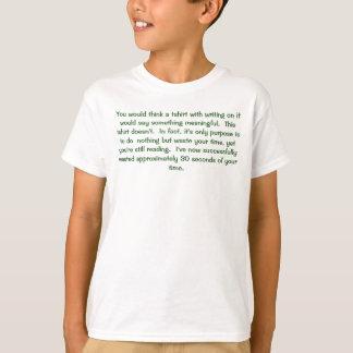 Ce T-shirt perd votre temps