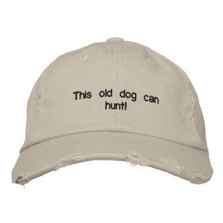 Ce vieux chien peut chasser ! sur un chapeau casquette brodée