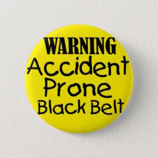 Ceinture noire encline d'accidents d'avertissement badge