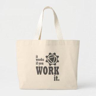 Cela fonctionne si vous le travaillez grand sac
