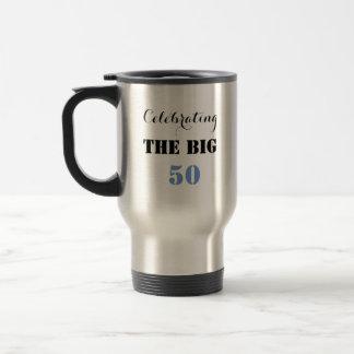 Célébrant les GRANDS 50 - tasse de voyage