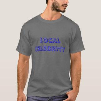 Célébrité locale t-shirt