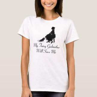 "Cendrillon pique ""ma marraine gâteau me sauvera "" t-shirt"
