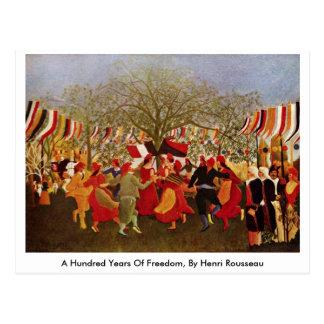 Cent ans de liberté par Henri Rousseau Cartes Postales