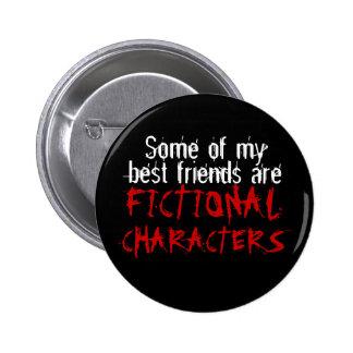 Certains de mes meilleurs amis sont les CARACTÈRES Badge