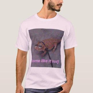 Certains l'aiment T-shirt chaud de lézard