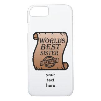 Certificat drôle de la meilleure soeur du monde coque iPhone 7