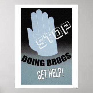 Cessez de faire des drogues poster