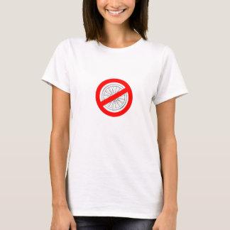 """Cessez de jouer le T-shirt des femmes de """"roues"""""""