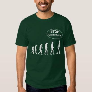 Cessez de me suivre t-shirt
