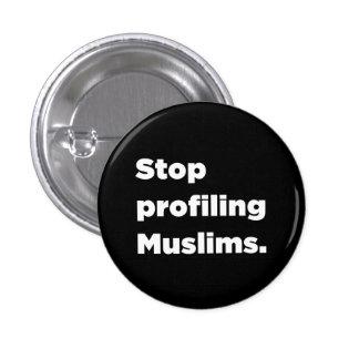 Cessez de profiler le bouton de musulmans pin's