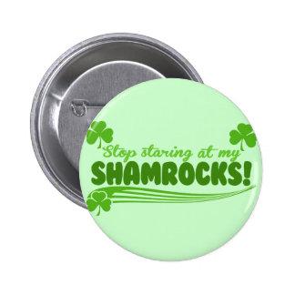 Cessez de regarder fixement mes shamrocks ! badges