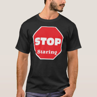 Cessez de regarder t-shirt