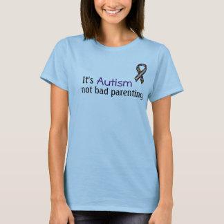 C'est autisme, Parenting non mauvais T-shirt