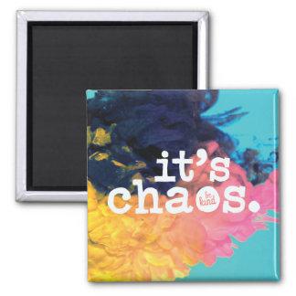 C'est chaos, soit aimant aimable