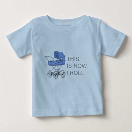 C'est comment je roule la pièce en t de bébé t-shirt pour bébé