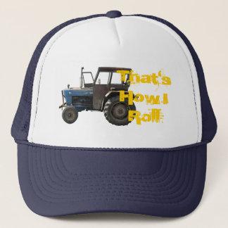 C'est comment je roule le casquette de tracteur