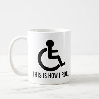 C'est comment je roule le fauteuil roulant mug