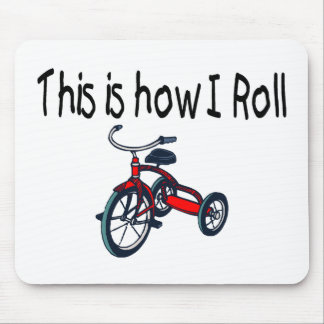 C'est comment je roule (le tricycle rouge) tapis de souris