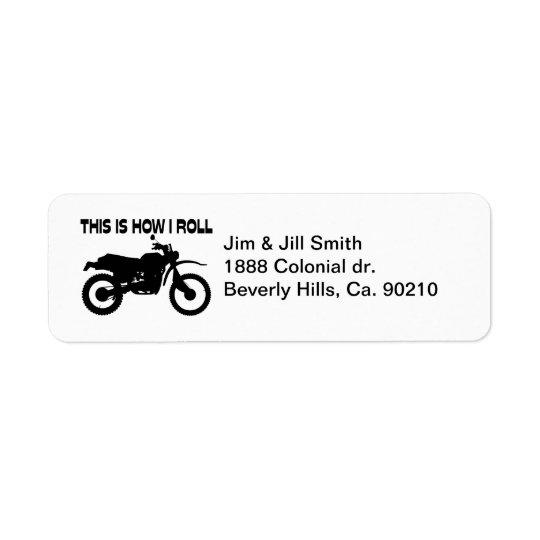 C'est comment je roule le vélo de saleté étiquette d'adresse retour