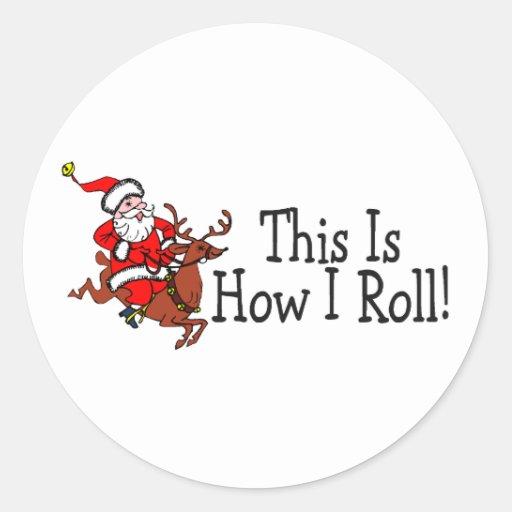 C'est comment je roule Père Noël et le renne Autocollants