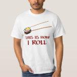 C'est comment petit pain de sushi d'I T-shirt