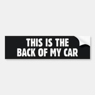 C'est le dos de ma voiture autocollant pour voiture