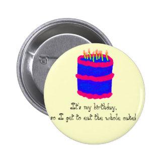 C'est mon anniversaire ! /Cake Badge Rond 5 Cm