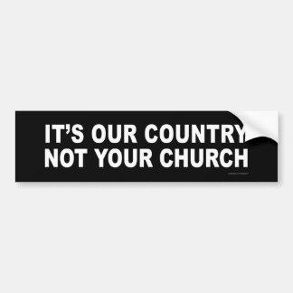 C'est notre pays - non votre église autocollant pour voiture