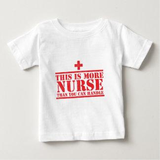 c'est plus d'infirmière que vous pouvez manipuler t-shirt pour bébé