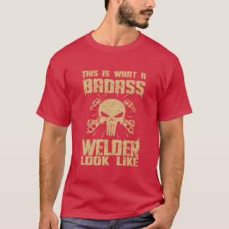 C'est quel regard de soudeuse de Badass aiment ! T-shirt