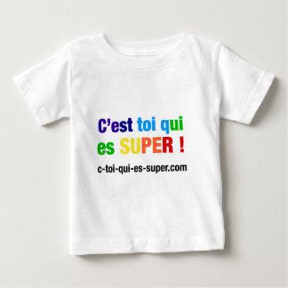C'est toi qui es super ! Shirts et Accessoires T-shirt Pour Bébé