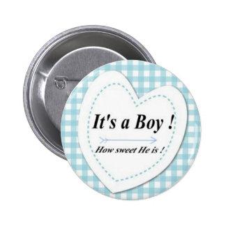 C'est un garçon ! Bouton doux Badge